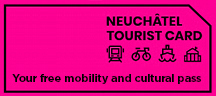 NEUCHÂTEL TOURIST CARD